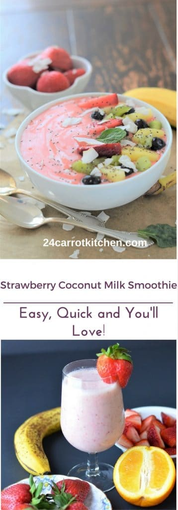 Strawberry Coconut Milk Smoothie and Smoothie Bowl-24 Carrot Kitchen