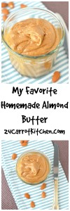 My Favorite Homemade Almond Butter - 24 Carrot Kitchen