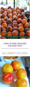 HOW TO PEEL PEACHES - 24 CARROT KITCHEN
