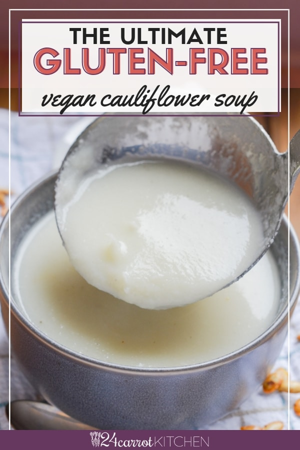 Vegan cauliflower soup that is so easy to make!  Enjoy this delicious Paleo soup as a side to a meal or as a quick meal.  So hearty and healthy, this will become your favorite go-to soup!  #paleo #vegan #dairy-free #soup #gluten-free