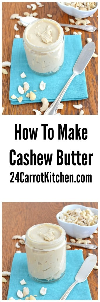 Cashew Butter - 24 Carrot Kitchen
