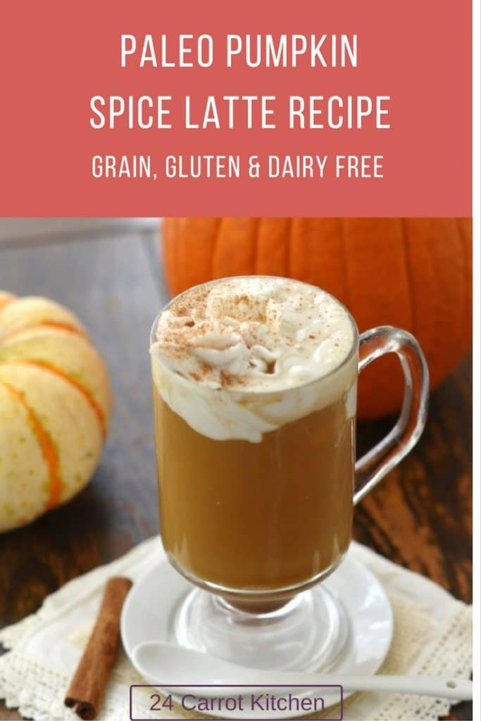 Paleo Pumpkin Spice Latte Recipe - 24 Carrot Kitchen