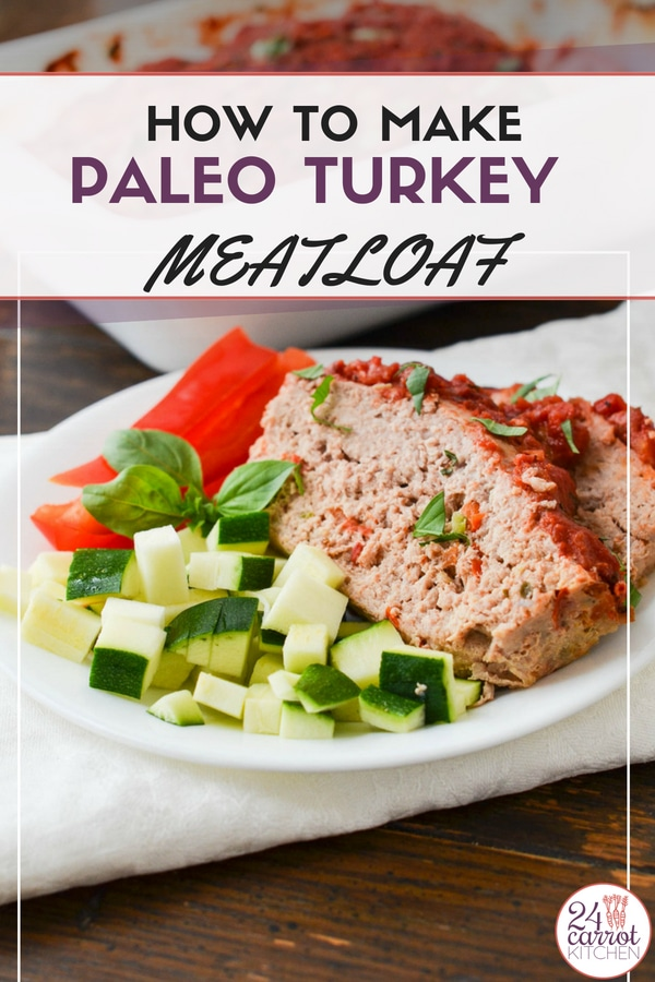 How To Make The Best Paleo Turkey Meatloaf!