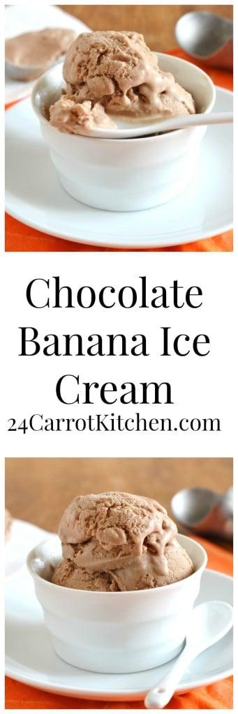 Chocolate Banana Ice Cream - 24 Carrot Kitchen