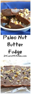 Paleo Nut Butter Fudge - 24 Carrot Kitchen