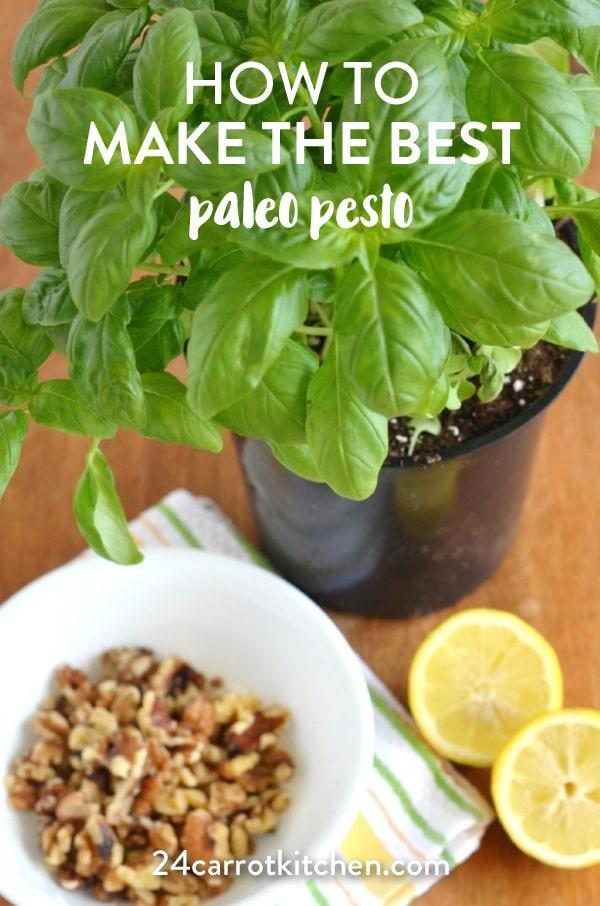 You'll make this Paleo pesto over and over again!  Make a big batch and freeze for later.  #Paleo #pesto #dairy-free #grain-free #gluten-free #vegan #veganpesto