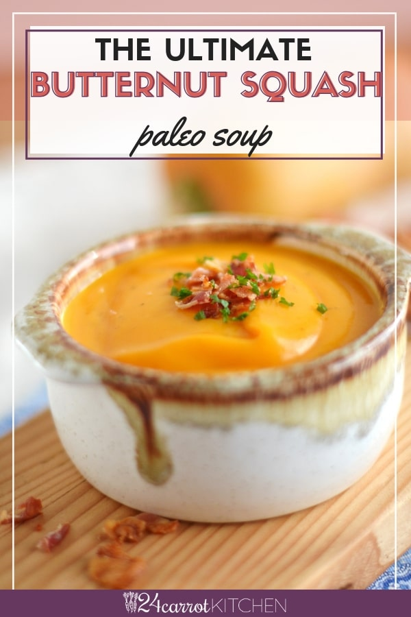 There are only three ingredients in this Paleo butternut squash soup!  Freezer friendly!  #Paleo #butternutsquash #soup
