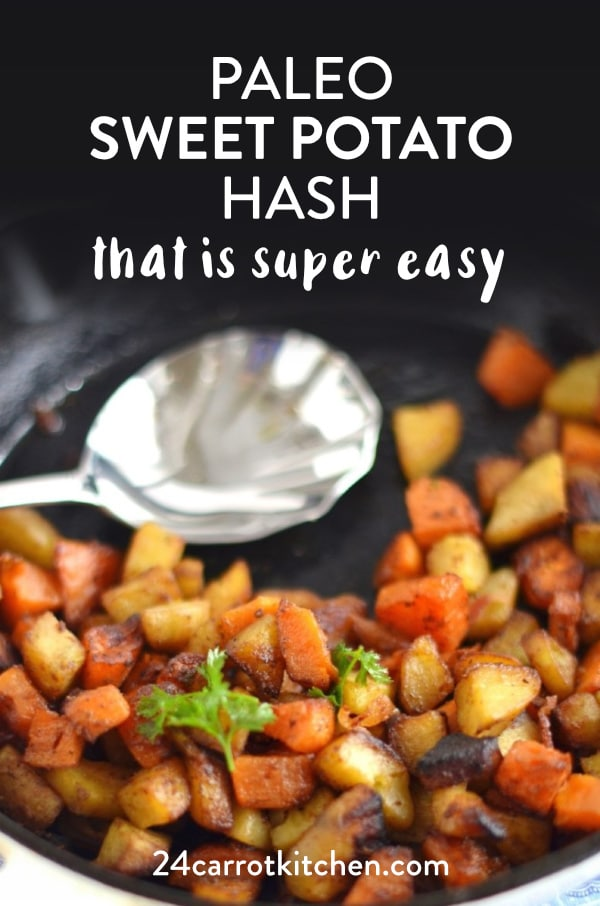 Paleo Sweet Potato Hash is super simple to make and SO delicious! Goes great with eggs for breakfast or as a side for lunch or dinner! #Paleohash #Paleo #gluten-free #grain-free #dairy-free #Paleosides #sweetpotato #Paleobreakfast