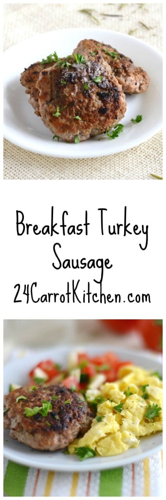 Breakfast Turkey Sausage - 24 Carrot Kitchen