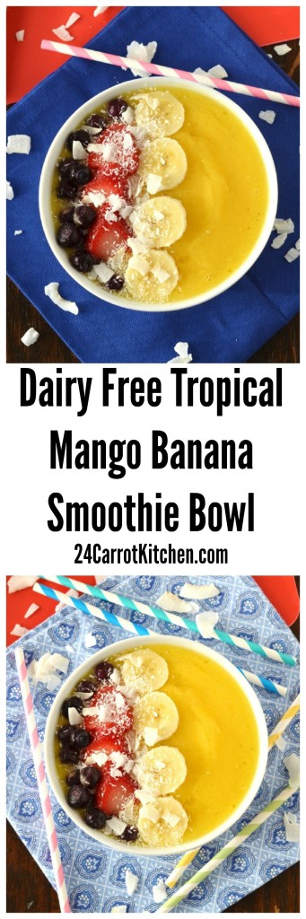 Dairy Free Tropical Mango Smoothie Bowl - 24 Carrot Kitchen