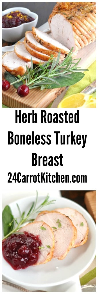 Herb Roasted Boneless Turkey Breast- 24 Carrot Recipe