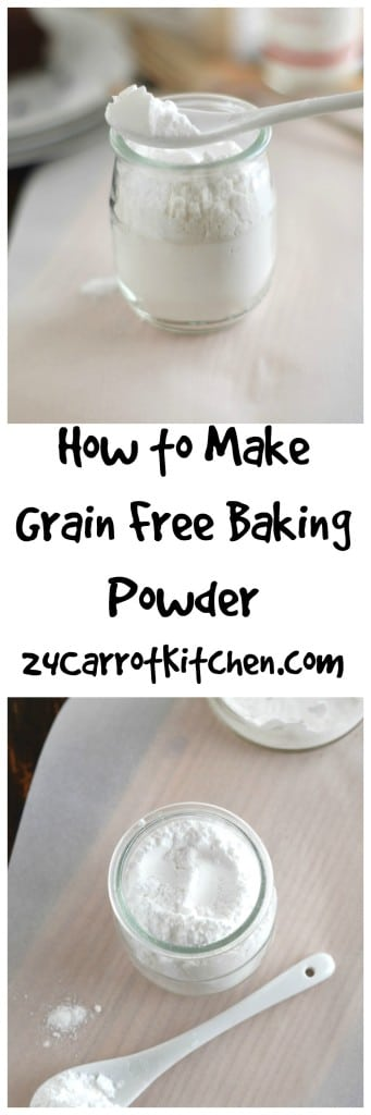 How to Make Gluten Free Baking Powder - 24 Carrot Kitchen