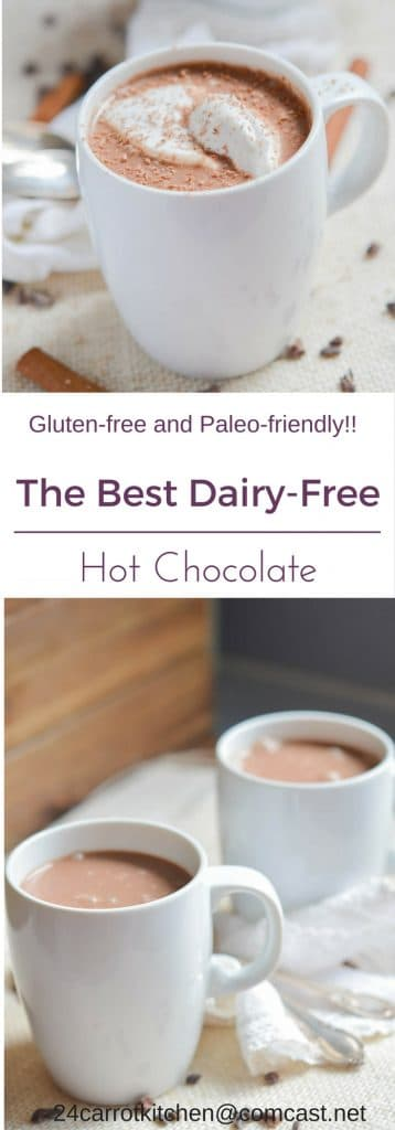 Dairy-free Hot Chocolate PIN - 24 Carrot Kitchen