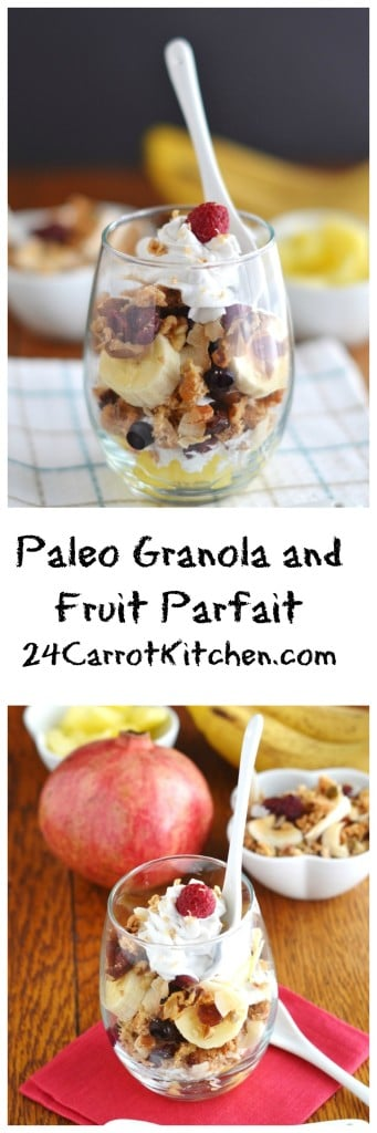 Dairy Free, Grain Free Granola and Fruit Parfait - 24 Carrot Kitchen