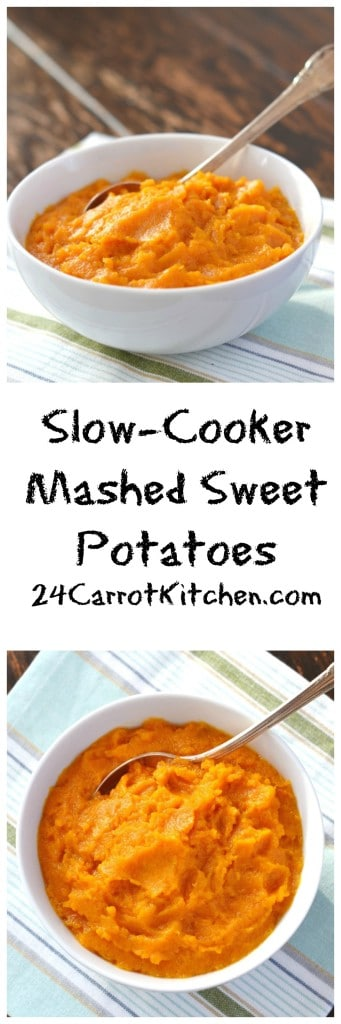 Slow-Cooker Mashed Sweet Potatoes - 24 Carrot Kitchen