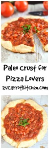 Paleo Crust For Pizza Lovers - 24 Carrot Kitchen