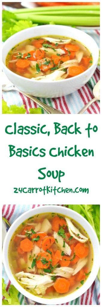 Gluten Free Chicken Soup - 24 Carrot Kitchen