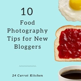 10 Surprisingly Easy Food Photography Tips for Great Results