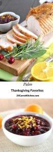 Paleo Thanksgving Favorites - 24 Carrot Kitchen