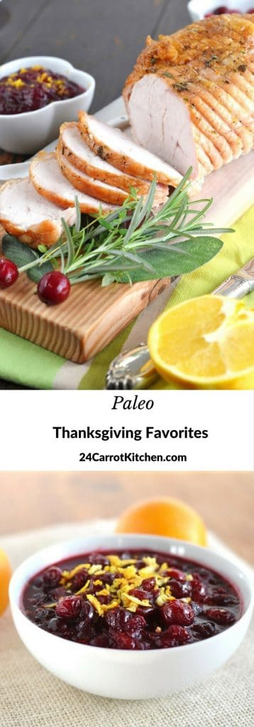 Paleo Thanksgving Favorites - 24 Carrot Kitchen