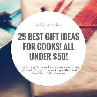 Gift Ideas for Cooks - 24 Carrot Kitchen