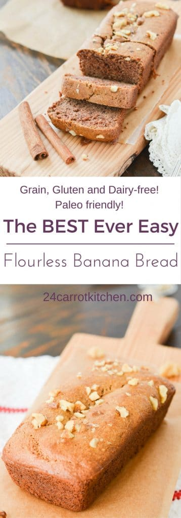 Flourless Banana Bread PIN - 24 Carrot Kitchen