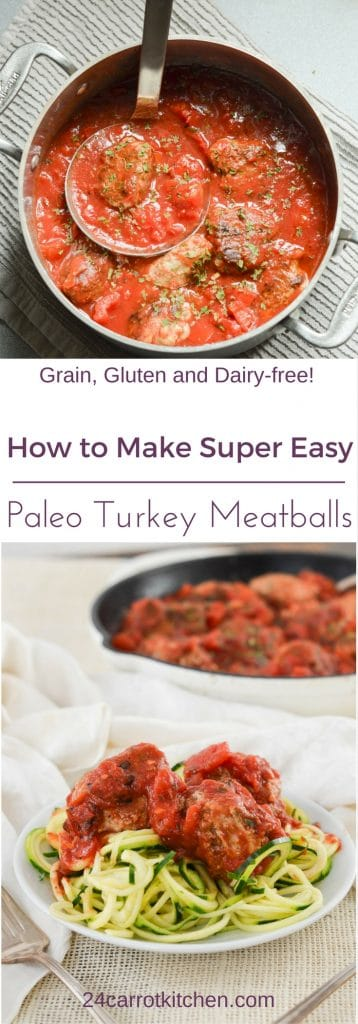 Paleo Turkey Meatballs PIN - 24 Carrot Kitchen