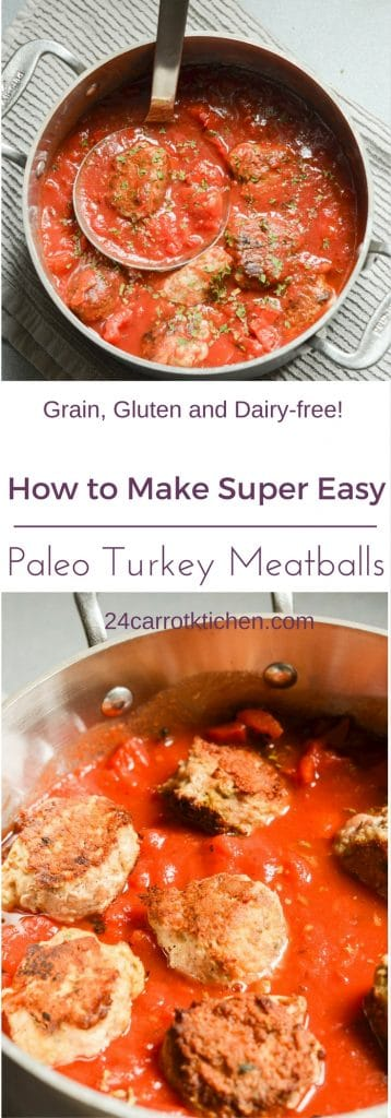 Paleo Turkey Meatballs PIN2 - 24 Carrot Kitchen