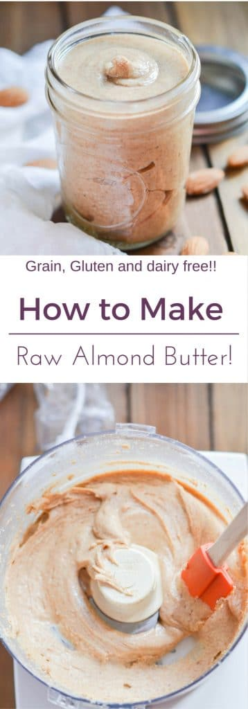 Raw Almond Butter PIN - 24 Carrot Kitchen