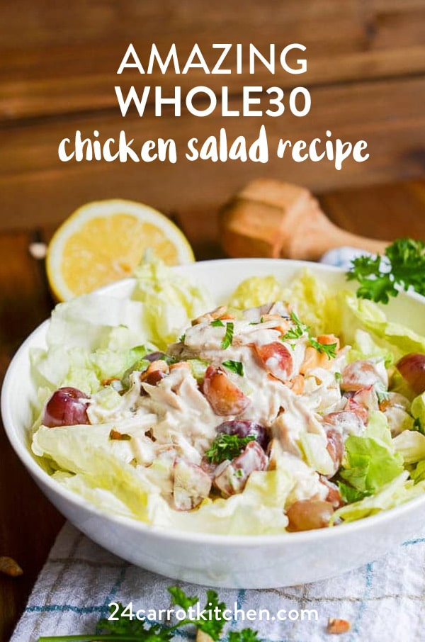 Amazing and delicious Whole30 chicken salad is super easy to make!  Lots of add-ins, ideas, and meal prep tips included with this recipe! The Whole30 will be a breeze with this recipe!  However, don't be surprised when this awesome chicken salad recipe becomes a favorite go-to all year round!  Definitely, PIN for later!  #Paleo #Paleorecipes #chickensalad #grainfree #gluten-free #dairy-free #salads #Whole30 #Whole30recipes