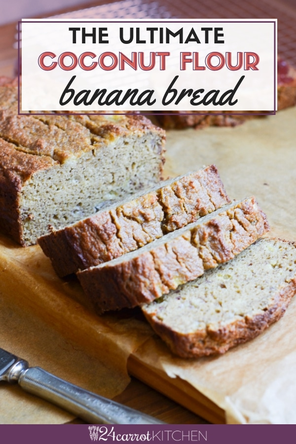 Amazing Coconut Flour Banana Bread Paleo